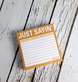 Just Sayin' Sticky Note