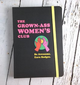 The Grown Ass Women's Club. Be Awesome. Earn Badges.