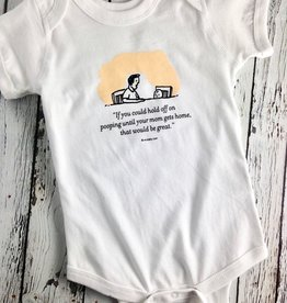 Until Your Mom Gets Home 6-12m Onesie