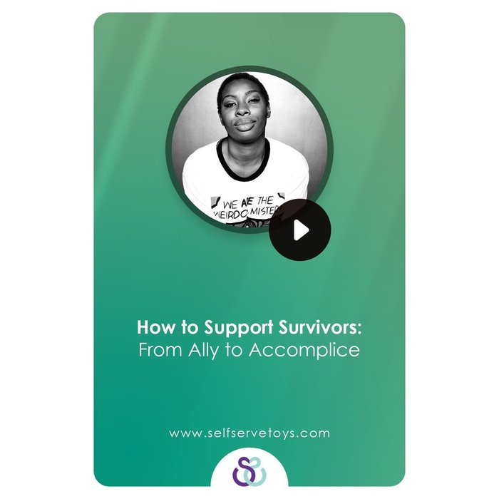 ONLINE CLASS! - HOW TO SUPPORT SURVIVORS: FROM ALLY TO ACCOMPLICE