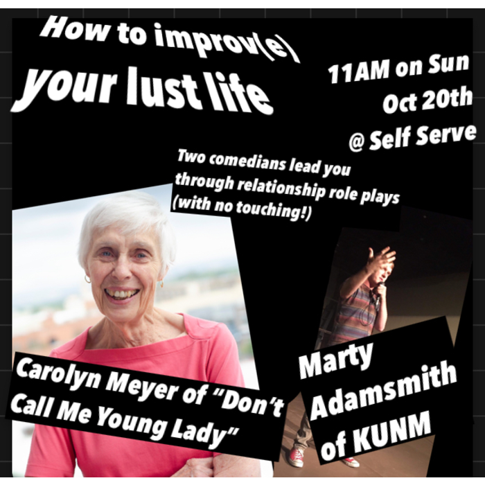 10.20.2019 - HOW TO IMPROV(E) YOUR LUST LIFE