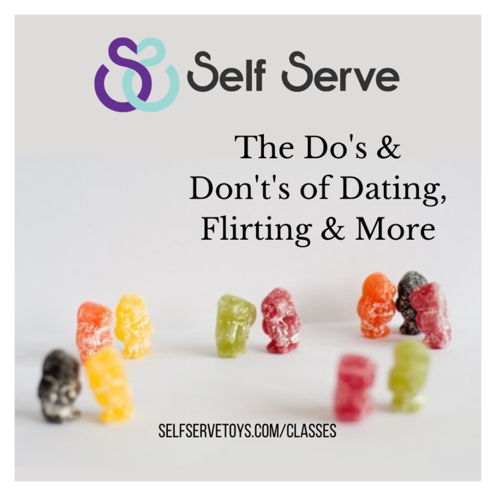 THE DO'S & DONT'S OF DATING, FLIRTING & MORE