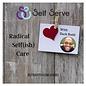 RADICAL SELF(ISH) CARE W/ ZACH BUDD