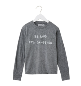 Spiritual Gangster Be Kind its Gangster, Long Sleeve Tee