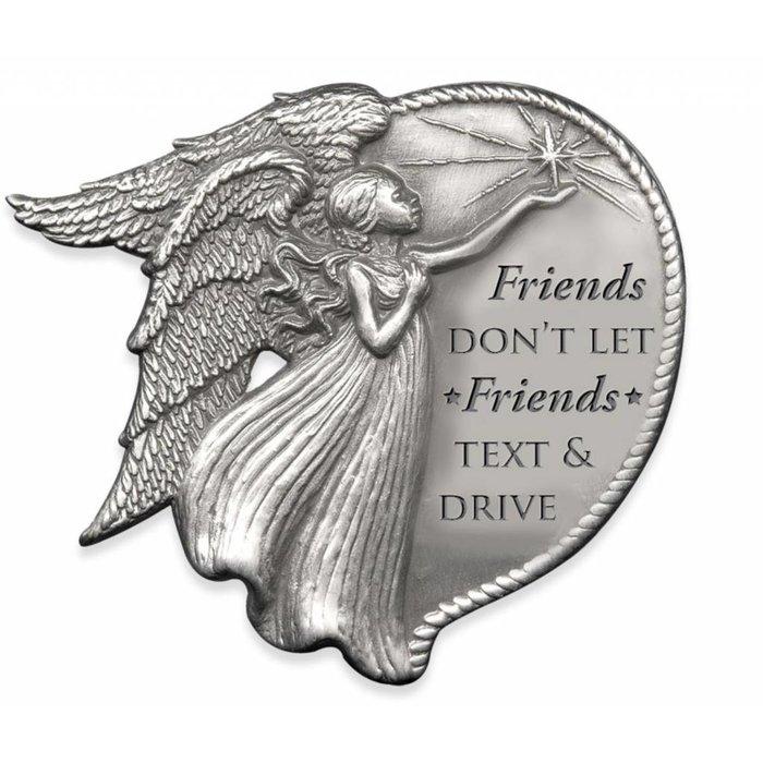 AngelStar Round Friends Don't Let Friends Text & Drive Visor Clip