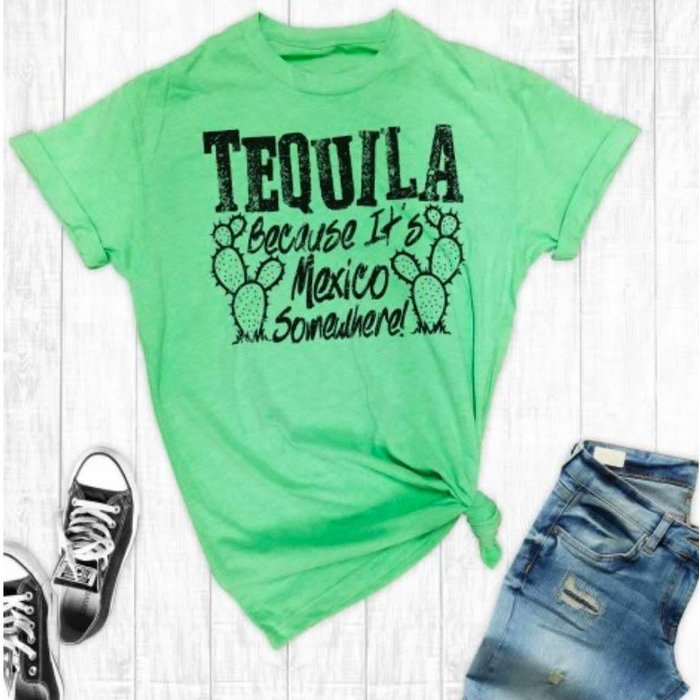 Tequila Because Graphic Tee