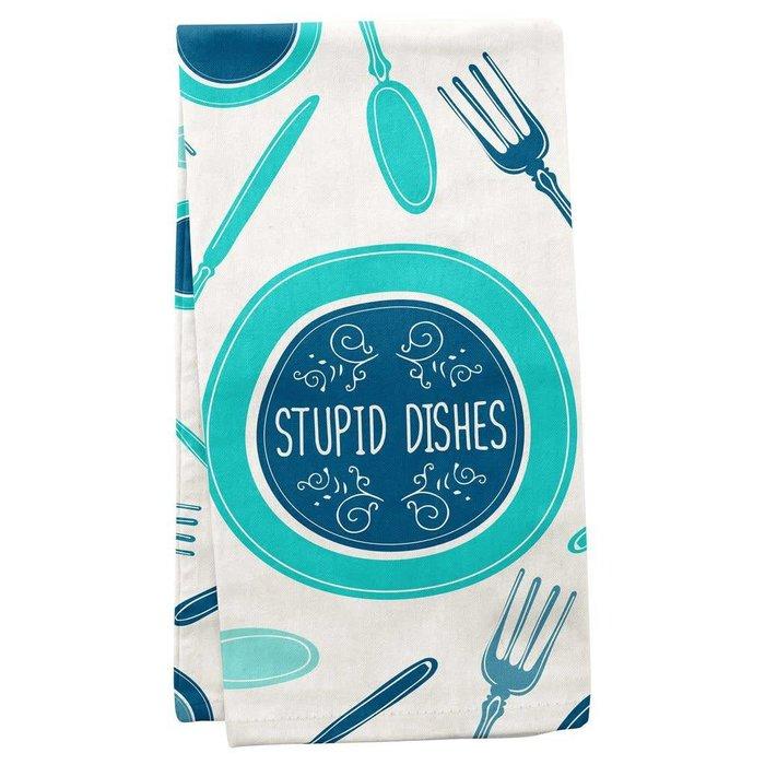 Stupid Dishes Tea Towel