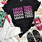 Black Mama Tried Crew Neck Graphic Tee