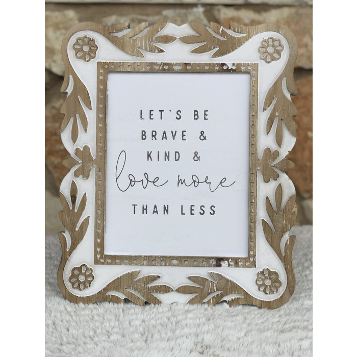 Let's Be Brave & Kind Wood Frame Decor