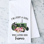 I'm Just A Girl Who Loves Her Farmer Towel