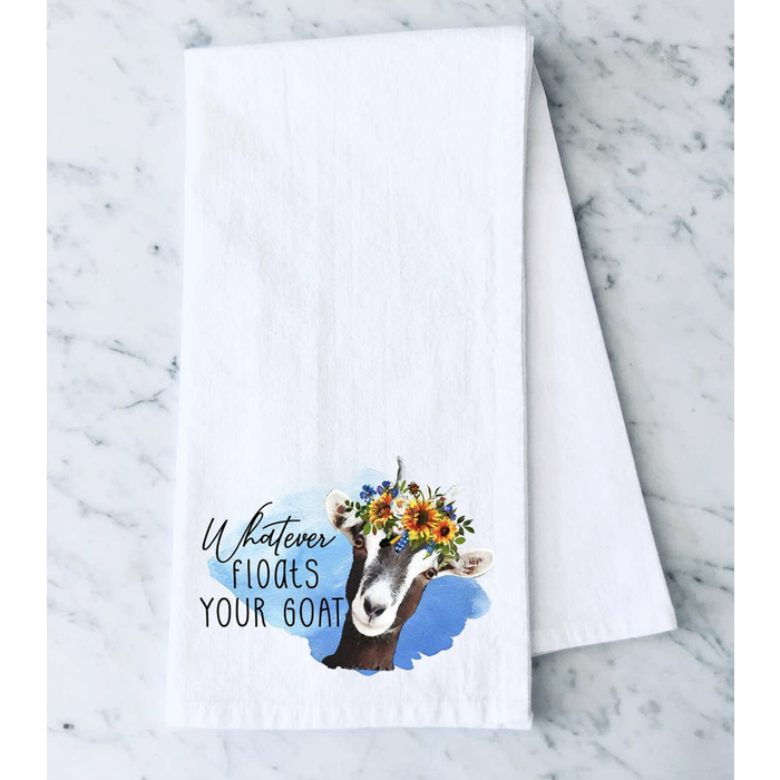 Whatever Floats Your Goat Towel