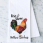 Rise & Shine Mother Cluckers Towel