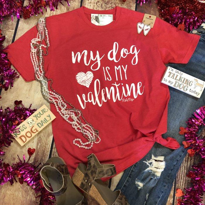 My Dog is My Valentine Red T-Shirt