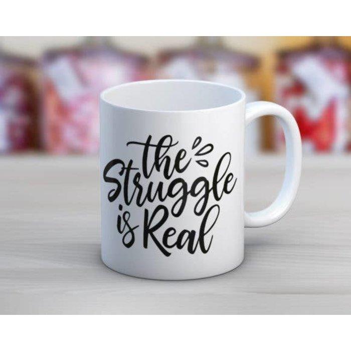 The Struggle Is Real Coffee Mug 11 Oz.