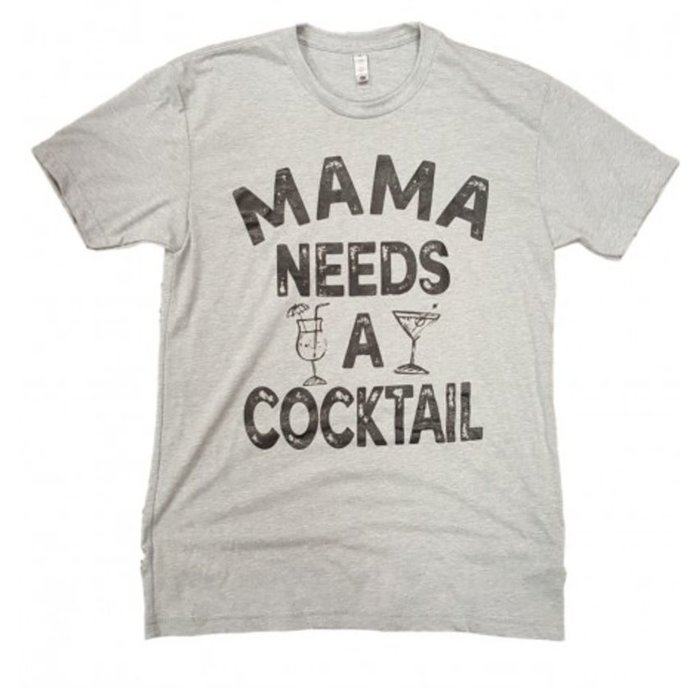 Mama Needs a Cocktail T-Shirt