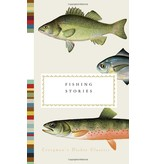 Henry Hughes Fishing Stories (Everyman's Library Pocket Classics Series)