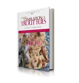 Wild River Press A New Generation of Trout Flies by Scott Sanchez