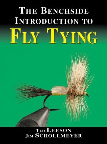 Fly Tiers Benchside Reference by Ted Leeson, Jim Schollmeyer
