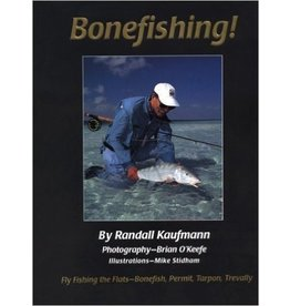 Bonefishing! by Randall Kaufmann