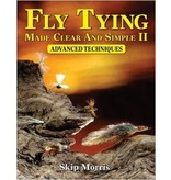 Fly Tying Clear Simple, Advanced Techniques
