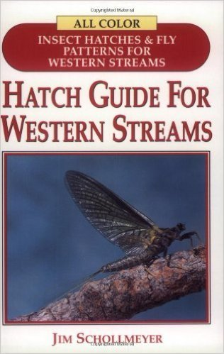 Hatch Guide For Western Streams