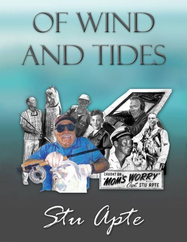 Of Wind And Tides by Stu Apte (HC)