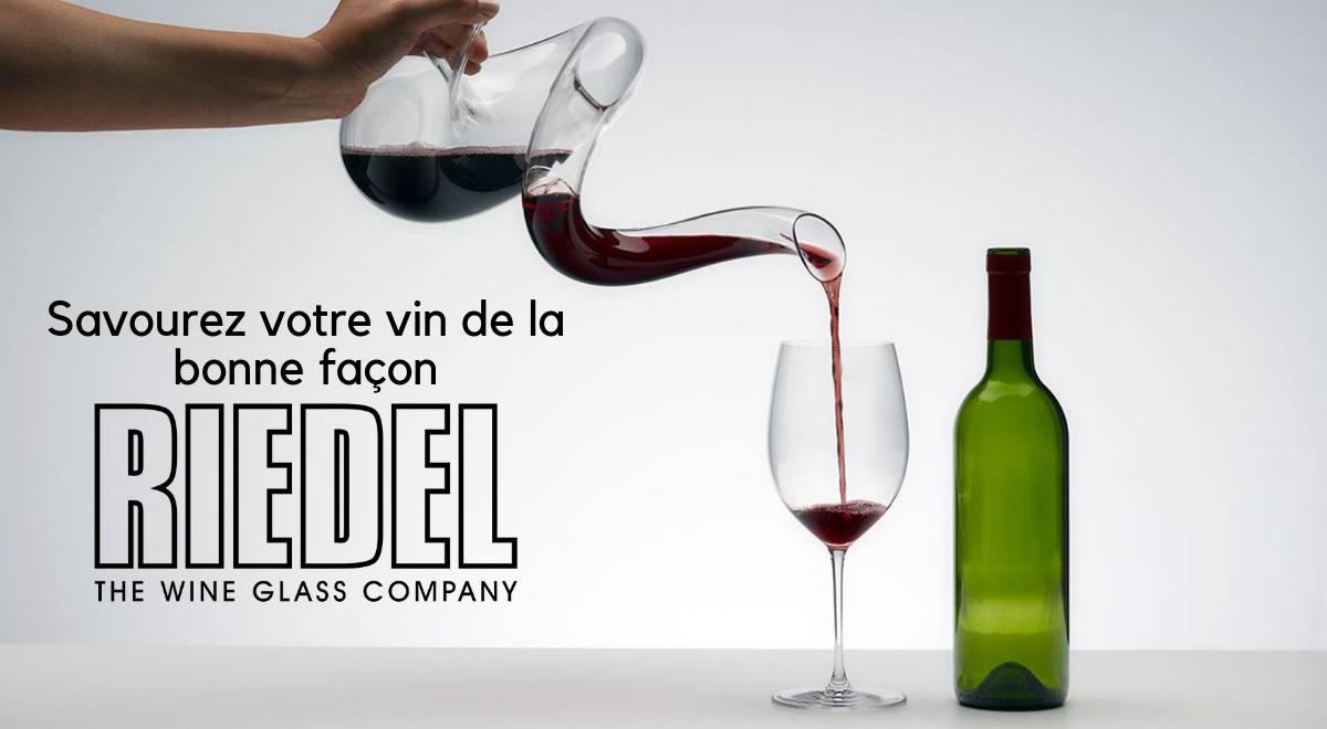 Riedel: Savourez votre vin de la bonne façon