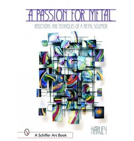 Schiffer Publishing A Passion For Metal Harvey Book