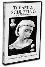 PCF Studio Faraut DVD #2: The Art of Sculpting with Philippe Faraut: Expressions and Facial Construction