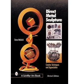 Schiffer Publishing Direct Metal Sculpture Meilach Book
