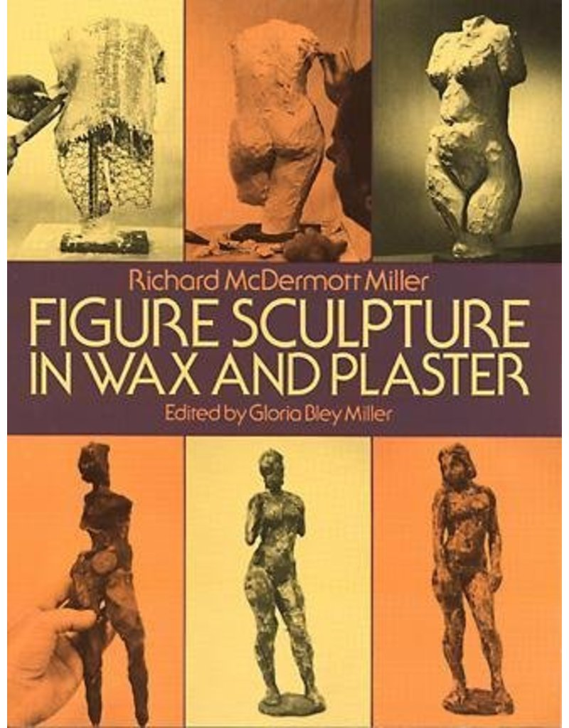 Dover Publications Figure Sculpture in Wax and Plaster Book