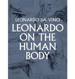 Dover Publications Leonardo On The Human Body Book