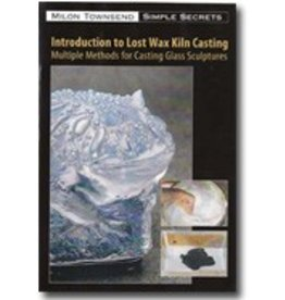 Lost Wax Glass Milon Townsend 2 DVD Set