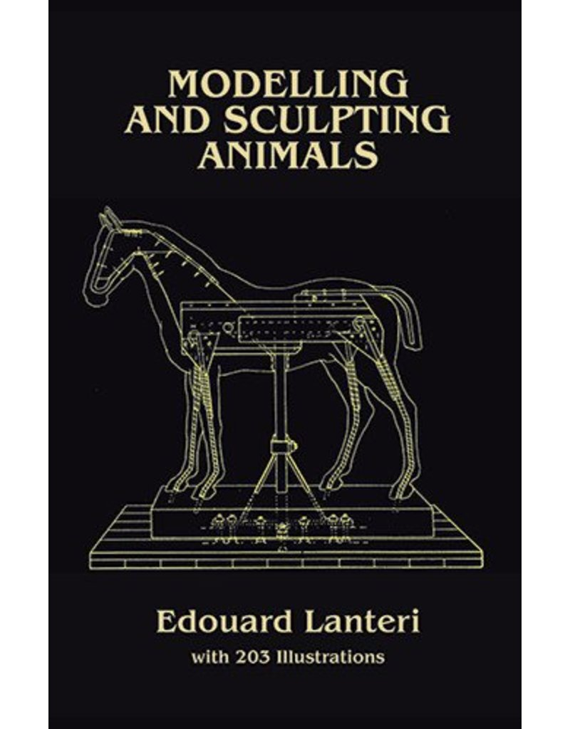 Dover Publications Modeling And Sculpting Animals Lanteri Book