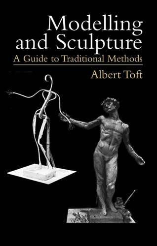 Modeling and Sculpture Albert Toft Book