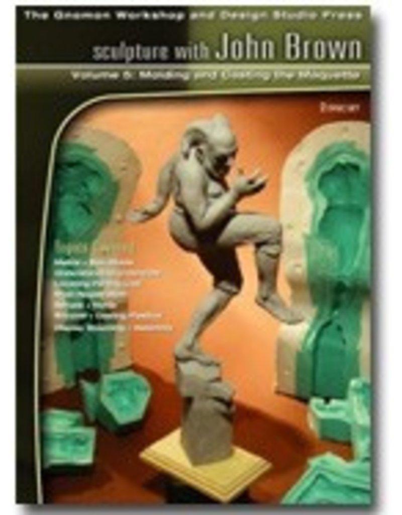 Gnomon Workshop Molding/Casting Maquette Sculpture John Brown DVD #5