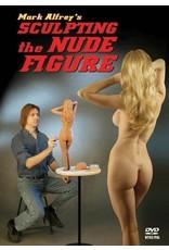 Sculpting The Nude Figure Mark Alfrey DVD