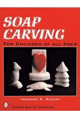 Schiffer Publishing Soap Carving For Children Suzuki Book