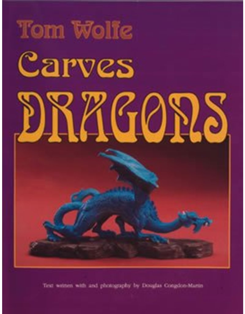 Schiffer Publishing Wolfe Carves Dragons Book