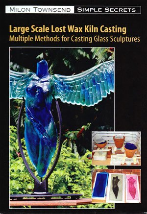 Large Scale Lost Wax Casting Milon Townsend 2 DVD Set