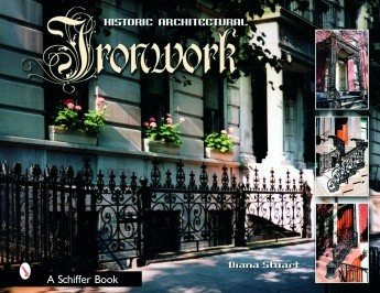 Schiffer Publishing Decorative Architectural Iron Work Stuart Book