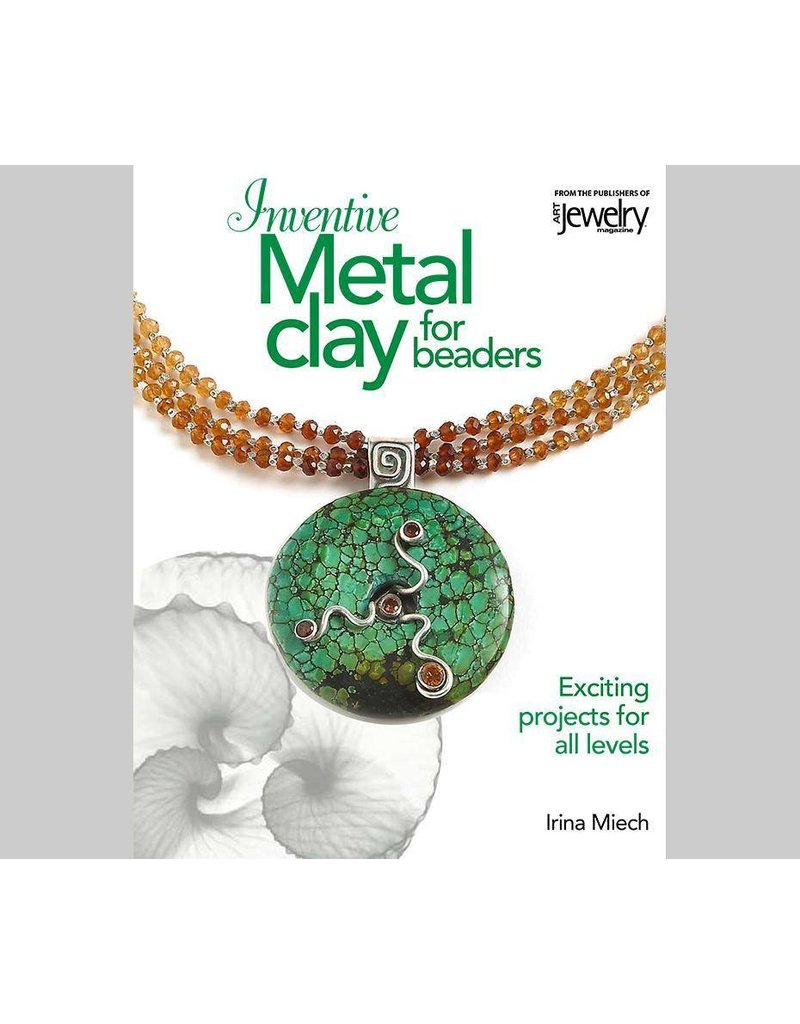 Metal Clay For Beaders Miech Book