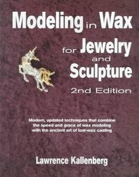 Modeling In Wax For Jewelry And Sculpture Kallenberg Book