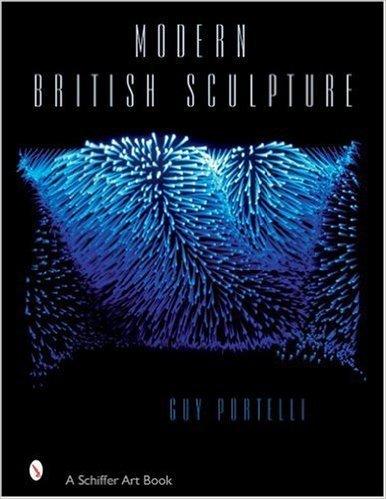 Schiffer Publishing Modern British Sculpture Portelli Book