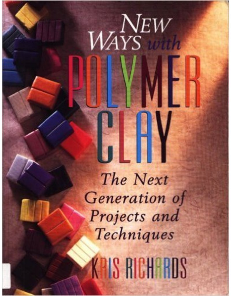 New Ways With Polymer Clay Richards Book