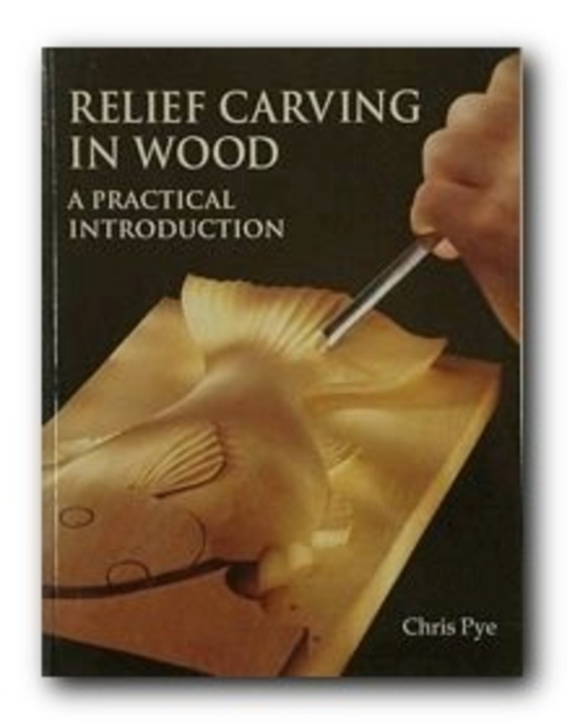 Relief Carving In Wood Pye Book