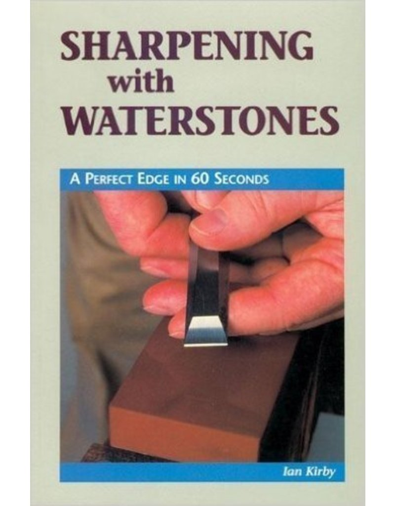 Sharpening With Waterstones Kirby Book