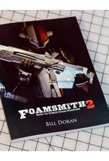 "Just Sculpt Foamsmith 2: ""How to Forge Foam Weapons"" Book"