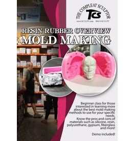 TCS Classes 201022 Online Resin Rubber Overview Mold Making- Oct 22nd  6:30-8:30pm EST
