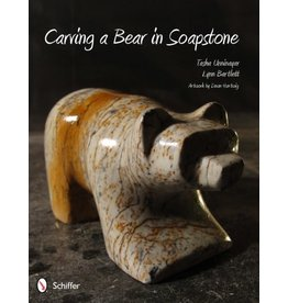 Schiffer Publishing Carving a Bear in Soapstone Book